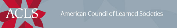 2019-20 ACLS Fellowship & Grant Competitions